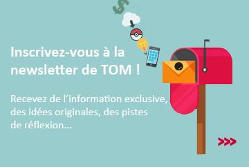 Inscrivez-vous et suivez l'évolution de TOM